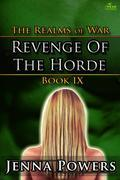 The Realms of War 9: Revenge of the Horde (Orc Males / Human Female Erotica)
