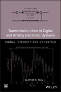 Transmission Lines in Digital and Analog Electronic Systems: Signal Integrity and Crosstalk