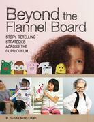 Beyond the Flannel Board