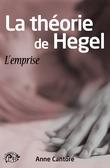 La théorie de Hegel - L'emprise