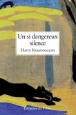 Un si dangereux silence