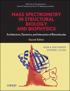 Mass Spectrometry in Structural Biology and Biophysics: Architecture, Dynamics, and Interaction of Biomolecules