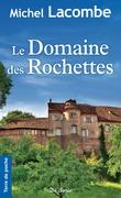 Le Domaine des Rochettes