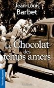 Le Chocolat des temps amers