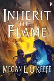 Inherit the Flame: Sands of Aransa Book Three