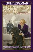 The Shadow in the North: A Sally Lockhart Mystery