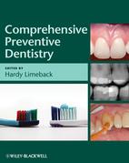 Comprehensive Preventive Dentistry