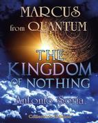 Marcus from Quantum «The Kingdom of Nothing» (Collector's Edition)