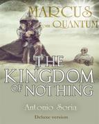 Marcus from Quantum «The Kingdom of Nothing» (Deluxe version)