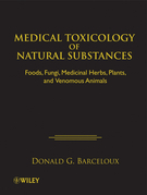 Medical Toxicology of Natural Substances: Foods, Fungi, Medicinal Herbs, Plants, and Venomous Animals