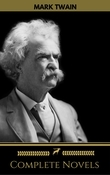 Mark Twain: The Complete Novels (Golden Deer Classics)