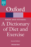 Food & Fitness: A Dictionary of Diet & Exercise