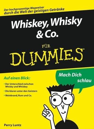 Whiskey, Whisky & Co. fr Dummies