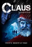 Claus La Leyenda Del Gordo
