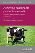 Achieving sustainable production of milk Volume 1