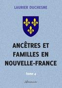 Ancêtres et familles en Nouvelle-France, Tome 4