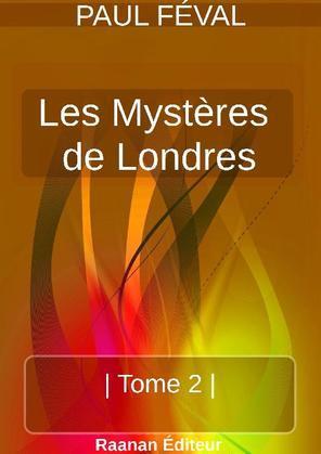 LES MYSTÈRES DE LONDRES   TOME 2  