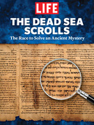LIFE The Dead Sea Scrolls: The Race to Solve an Ancient Mystery