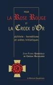 Pour la rose rouge et la croix d'or