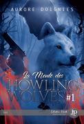 La meute des Howling Wolves : première partie
