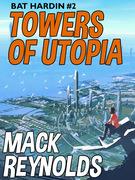 Towers of Utopia