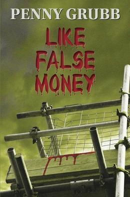 Like False Money