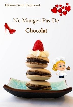 Ne Mangez Pas de Chocolat
