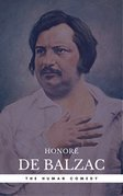 Honoré de Balzac: The Complete 'Human Comedy' Cycle (100+ Works) (Book Center)