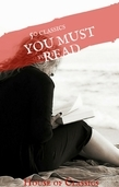 100 Books You Must Read Before You Die - volume 1 [Emma; Jane Eyre; Wuthering Heights; Heart of Darkness;Frankenstein ...]