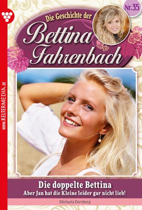 Bettina Fahrenbach 35 - Liebesroman