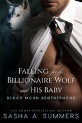 Falling for the Billionaire Wolf and His Baby
