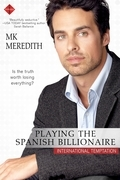 Playing the Spanish Billionaire