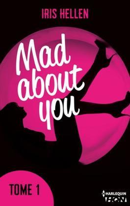 """Mad About You - tome 1: Vous avez aimé """"Calendar Girl"""" ? Vous aimerez """"Mad about You"""""""