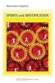 SPORTS AND MYSTIFICATION