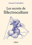 Les secrets de l'électroculture
