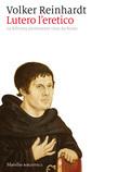 Lutero l'eretico