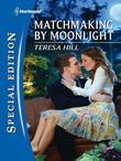 Matchmaking by Moonlight
