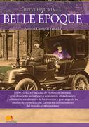 Breve historia de la Belle Époque
