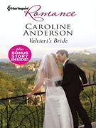 Valtieri's Bride & A Bride Worth Waiting For: Valtieri's Bride\A Bride Worth Waiting For