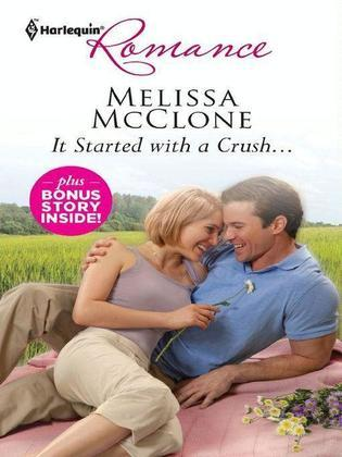 Melissa McClone - It Started with a Crush... & Win, Lose...or Wed!: It Started with a Crush...\Win, Lose...or Wed!
