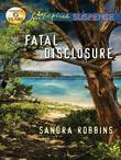 Fatal Disclosure