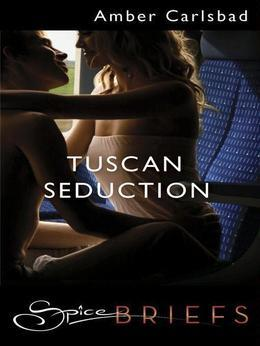Tuscan Seduction
