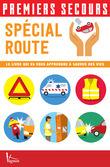 Premiers secours - Spécial route