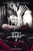 I fight for you: Gefährliches Spiel