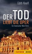 Der Tod liebt die Oper