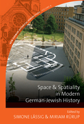 Space and Spatiality in Modern German-Jewish History
