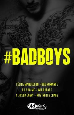 #BadBoys - Trois fois plus de #BadBoys