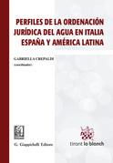 Perfiles de la ordenaciòn jurìdica del agua en Italia, Espana y América Latina