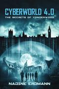 CyberWorld 4.0: The Secrets Of Yonderwood