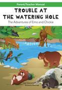Parent/Teacher Manual for TROUBLE AT THE WATERING HOLE Children's Book